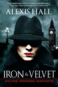 Cover of Iron & Velvet by Alexis Hall, showing a close-up of a woman's face with Big Ben in the background. She is pale, wearing red lipstick, and has a hat casting a shadow over her eyes.