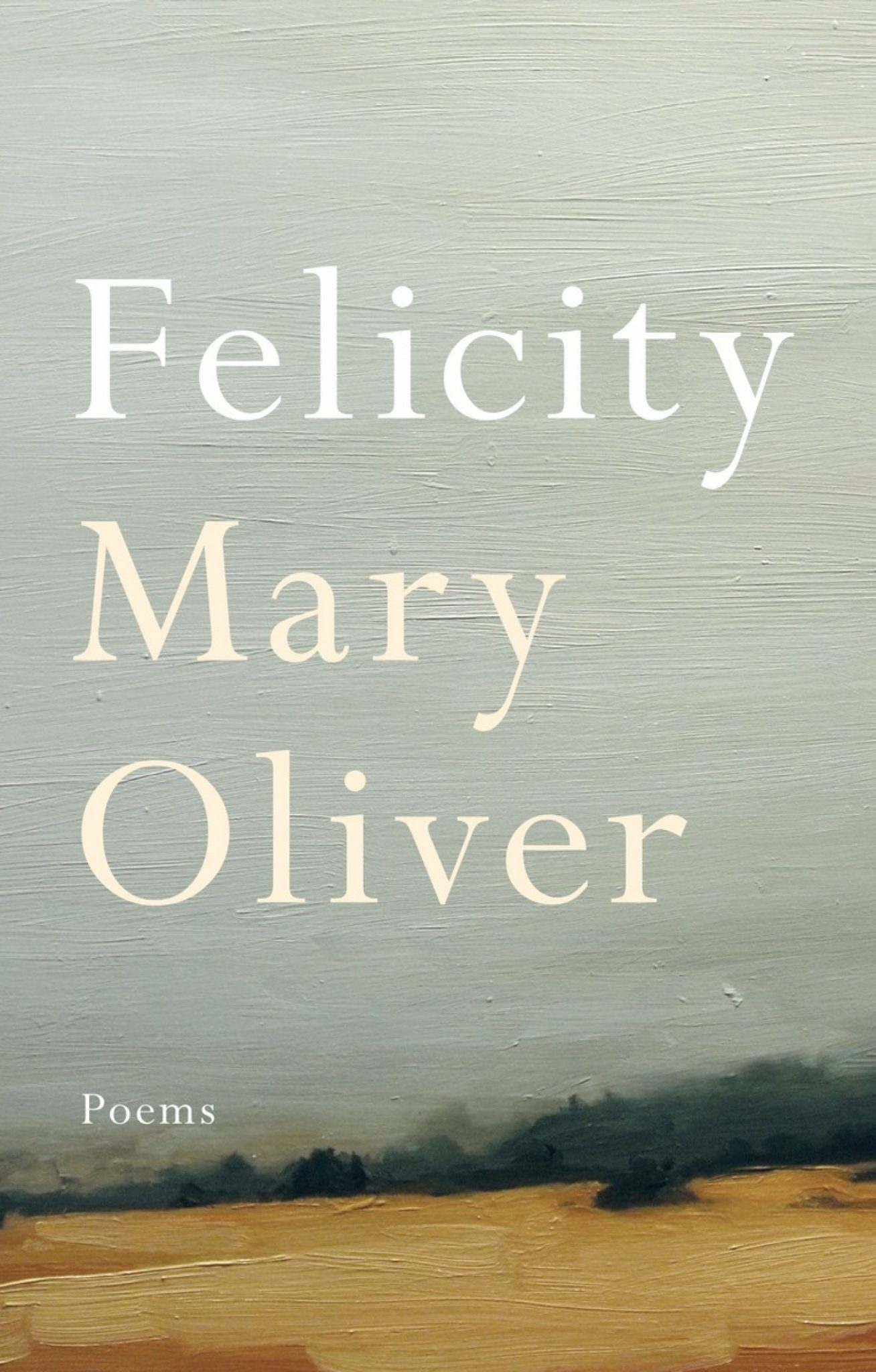 felicity mary oliver cover