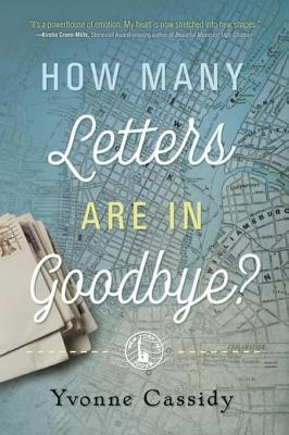 how many letters are in goodbye yvonne cassidy