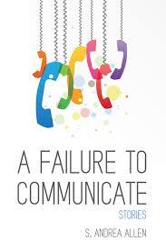 failure-to-communicate-s-andrea-allen