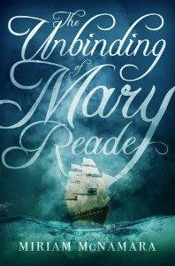 The Unbinding of Mary Reade by Miriam McNamara cover