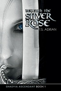 Beneath the Silver Rose by T.S Adrian cover
