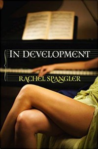 In Development by Rachel Spangler cover
