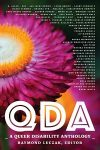 QDA: A Queer Disability Anthology edited by Raymond Luczak cover