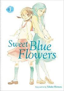 Sweet Blue Flowers Vol 1 by Takako Shimura cover