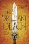 The Brilliant Death by Amy Rose Capetta cover