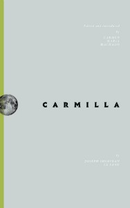 Carmilla edited by Carmen Maria Machado