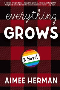 Everything Grows by Aimee Herman