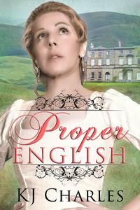 Proper English by KJ Charles
