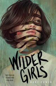 Wilder Girls by Rory Powers