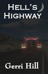 Hell's Highway by Gerri Hill