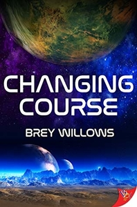 Changing Course by Brey Willows