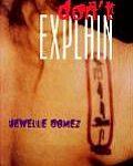Don't Explain by Jewelle Gomez