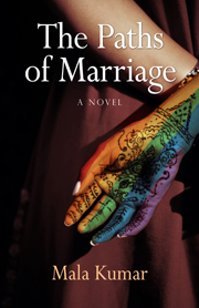 The Paths of Marriage by Mala Kumar
