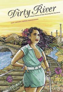 Dirty River by Leah Lakshmi Piepzna-Samarasinha