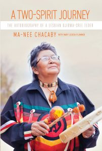 A Two-Spirit Journey by Ma-Nee Chacaby