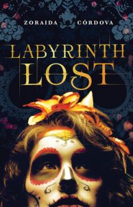 Labyrinth Lost by Zoraida Cordova