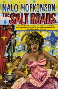 The Salt Roads by Nalo Hopkinson