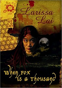 when fox is a thousand by larissa lai