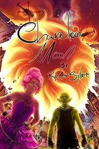 Chameleon Moon by RoAnna Sylver cover