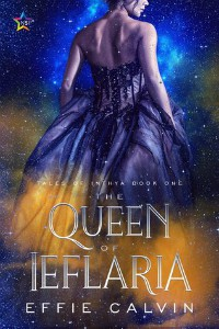 The Queen of Ieflaria by Effie Calvin cover