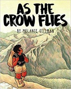 As the Crow Flies by Melanie Gilman cover