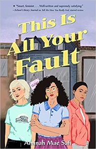 This Is All Your Fault by Aminah Mae Safi
