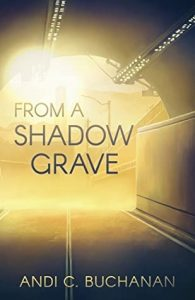 From A Shadow Grave by Andi C. Buchanan