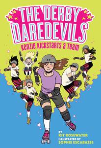 Kenzie Kickstarts a Team by Kit Rosewater