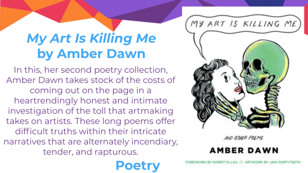 My Art is Killing Me and Other Poems by Amber Dawn cover and blurb