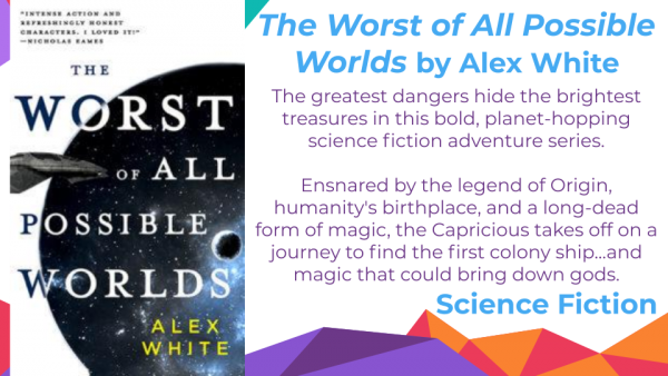 The Worst of All Possible Words by Alex White cover and blurb
