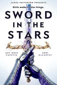Sword in the Stars by Cori McCarthy & Amy Rose Capetta