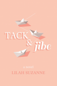 Tack & Jibe by Lilah Suzanne