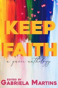 Keep Faith edited by Gabriela Martins