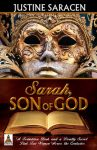 Sarah, Son of God by Justine Saracen