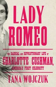 Lady Romeo by Tana Wojczuk