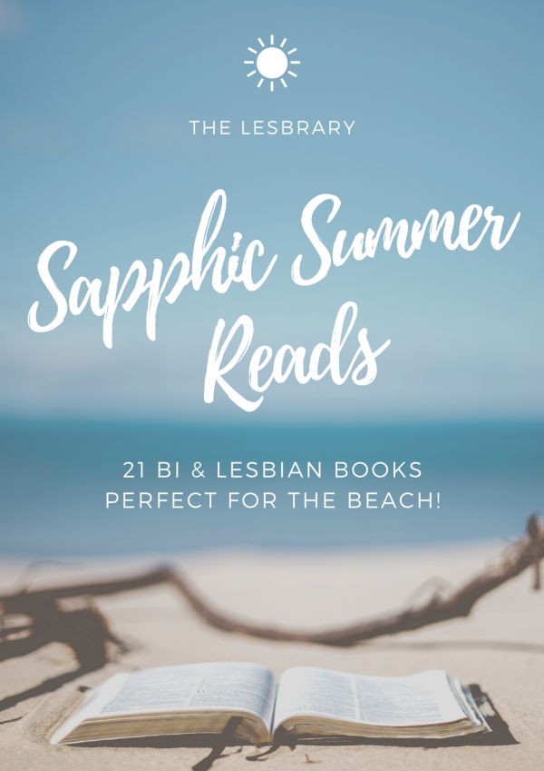 Sapphic Summer Reads: 21 Bi & Lesbian Books Perfect for the Beach!