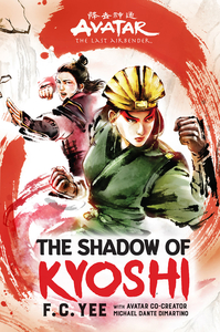 The Shadow of Kyoshi by F. C. Yee