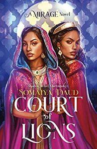 Court of Lions by Somaiya Daud