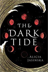 The Dark Tide by Alicia Jasinska