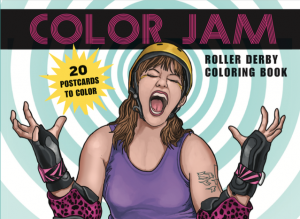 Color Jam Roller Derby Coloring Book by Margot Atwell