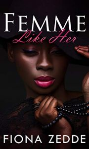 Femme Like Her by Fiona Zedde
