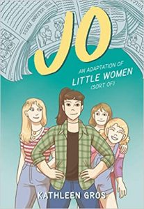 Jo: A Graphic Novel by Kathleen Gros