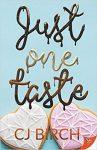 Just One Taste by CJ Birch