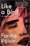 Like a Bird by Fariha Róisín