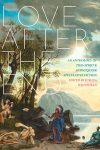 Love After the End edited by Joshua Whitehead