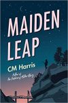 Maiden Leap by C.M. Harris