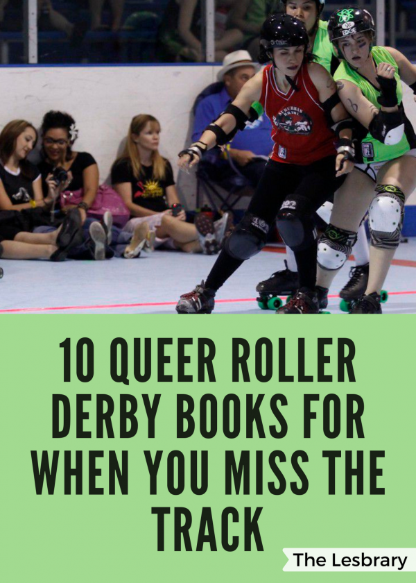 10 Queer Roller Derby Books for When You Miss the Track graphic