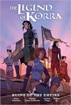 The Legend of Korra Ruins of the Empire (Library Edition)