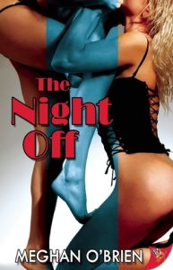 The Night Off by Meghan O'Brien Amazon Affiliate Link